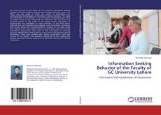 Bookcover of Information Seeking Behavior of the Faculty of GC University Lahore