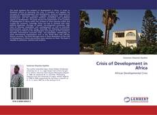 Couverture de Crisis of Development in Africa