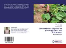 Copertina di Some Ethiopian Species of Chlorophytum and Anthericum