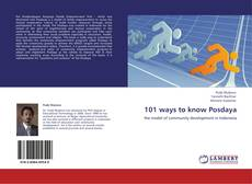Bookcover of 101 ways to know Posdaya