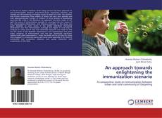 Обложка An approach towards enlightening the immunization scenario