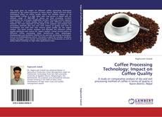 Capa do livro de Coffee Processing Technology: Impact on Coffee Quality