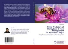 Capa do livro de Flying Predators of Honeybees & Their Management  in Apiaries of Nepal
