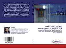 Bookcover of Constraints of SME Development in Khulna City