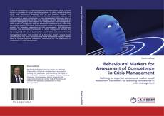 Bookcover of Behavioural Markers for Assessment of Competence in Crisis Management