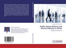 Bookcover of Public Sector Reform and Service Delivery in Africa