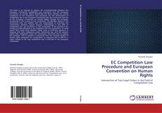 Bookcover of EC Competition Law Procedure and European Convention on Human Rights