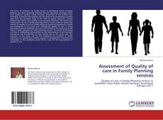 Bookcover of Assessment of Quality of care in Family Planning services