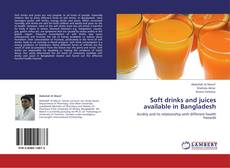 Bookcover of Soft drinks and juices available in Bangladesh