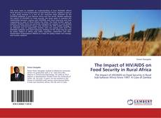 Bookcover of The Impact of HIV/AIDS on Food Security in Rural Africa