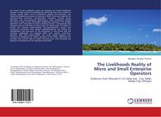 Couverture de The Livelihoods Reality of Micro and Small Enterprise Operators