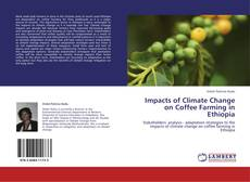 Bookcover of Impacts of Climate Change on Coffee Farming in Ethiopia