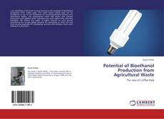 Potential of Bioethanol Production from Agricultural Waste kitap kapağı