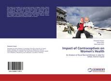 Обложка Impact of Contraceptives on Women's Health