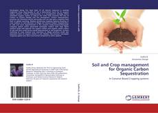 Copertina di Soil and Crop management for Organic Carbon Sequestration