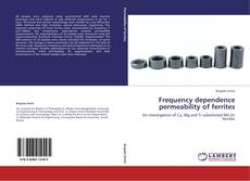 Bookcover of Frequency dependence permeability of ferrites