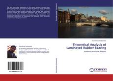 Bookcover of Theoretical Analysis of Laminated Rubber Bearing