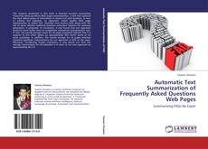 Bookcover of Automatic Text Summarization of Frequently Asked Questions Web Pages