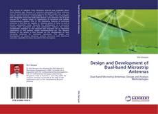 Buchcover von Design and Development of Dual-band Microstrip Antennas