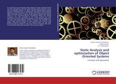 Bookcover of Static Analysis and optimization of Object Oriented Systems
