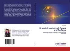 Capa do livro de Discrete Invariants of Curves and Surfaces
