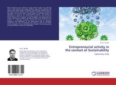 Copertina di Entrepreneurial activity in the context of Sustainability