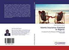 Bookcover of Islamic Insurance (Takaful) in Nigeria: