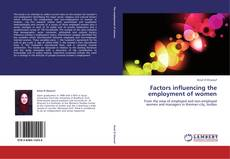 Bookcover of Factors influencing the employment of women
