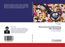 Bookcover of Pharmaceutical Marketing Mix Strategies