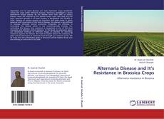 Обложка Alternaria Disease and It's Resistance in Brassica Crops