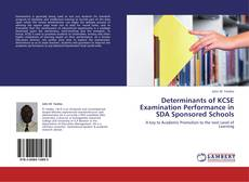Couverture de Determinants of KCSE Examination Performance in SDA Sponsored Schools
