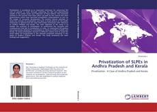 Copertina di Privatization of SLPEs in Andhra Pradesh and Kerala