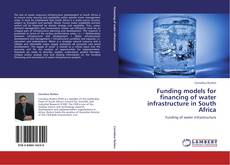 Borítókép a  Funding models for financing of water infrastructure in South Africa - hoz