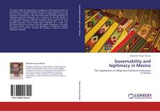 Couverture de Governability and legitimacy in Mexico