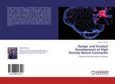 Обложка Design and Product Development of High Density Neural Connector