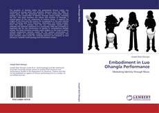 Обложка Embodiment in Luo Ohangla Performance