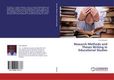 Bookcover of Research Methods and Theses Writing in Educational Studies