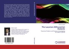 Bookcover of The Lacanian-Althusserian Dialectic