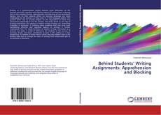Borítókép a  Behind Students' Writing Assignments: Apprehension and Blocking - hoz