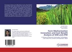 Bookcover of Farm Mechanization Innovation and Cost Benefit Analysis of DSR and ZTW