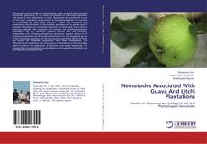 Bookcover of Nematodes Associated With Guava And Litchi Plantations