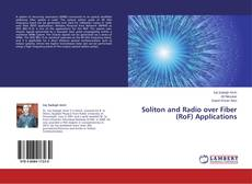 Bookcover of Soliton and Radio over Fiber (RoF) Applications