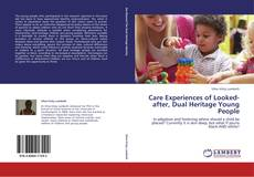Buchcover von Care Experiences of Looked-after, Dual Heritage Young People