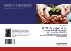 Bookcover of NEPAD: An analysis of the economic and corporate governance initiative
