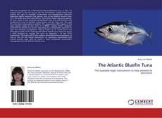The Atlantic Bluefin Tuna kitap kapağı