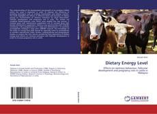 Portada del libro de Dietary Energy Level