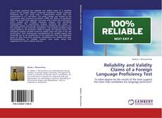 Bookcover of Reliability and Validity Claims of a Foreign Language Proficiency Test