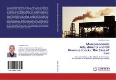 Bookcover of Macroeconomic Adjustments and Oil Revenue shocks: The Case of Iran