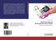 Buchcover von Multi-functional Orthodontic Wire Tester