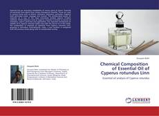 Bookcover of Chemical Composition   of Essential Oil of  Cyperus rotundus Linn